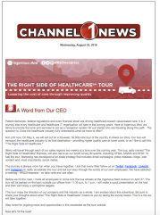 This was the newsletter that kicked off Ingenious Med's yearlong, nationwide tour to help rebrand the company's patient encounter platform. The rebranding is both an internal and external effort.